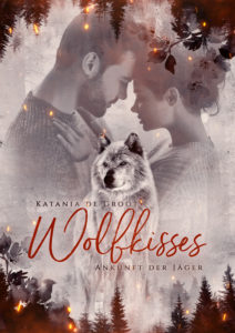 Wolfkisses von Katania de Groot