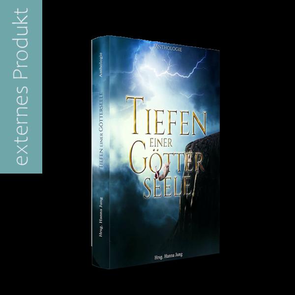 Tiefen einer Götterseele Taschenbuch BoD Anthologie mit einer Kurzgeschichte von April Wynter Shopbild